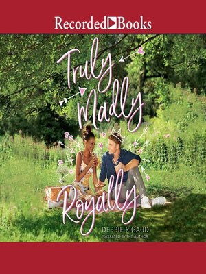 cover image of Truly, Madly, Royally