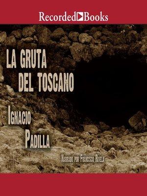 cover image of La gruta del Toscano (The Grotto of Toscano)
