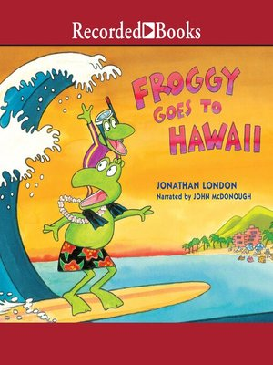 cover image of Froggy Goes to Hawaii