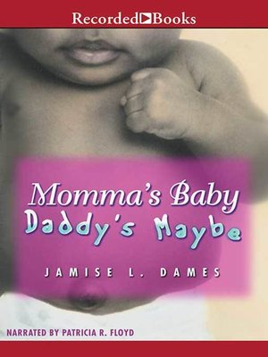 cover image of Momma's Baby Daddy's Maybe