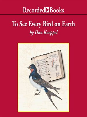 cover image of To See Every Bird on Earth