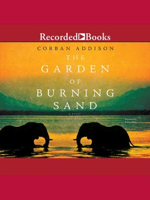 cover image of The Garden of Burning Sand