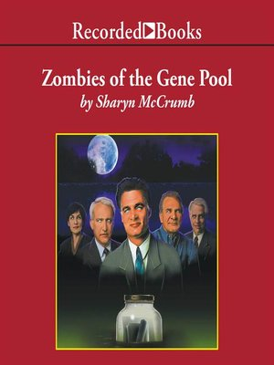 cover image of Zombies of the Gene Pool