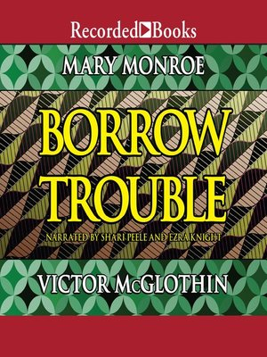 cover image of Borrow Trouble