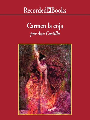 cover image of Carmen la Coja