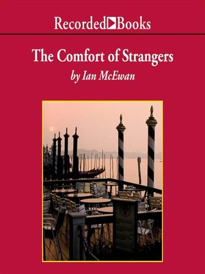 cover image of The Comfort of Strangers