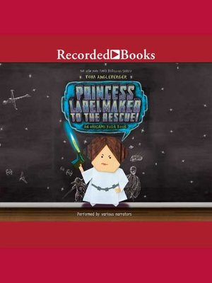cover image of Princess Labelmaker to the Rescue