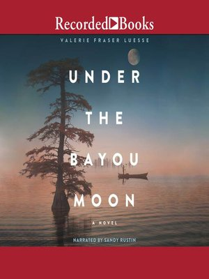 cover image of Under the Bayou Moon