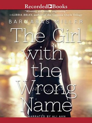 cover image of The Girl with the Wrong Name