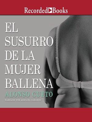 cover image of El susurro de la mujer ballena (The Whisper of the Whale Woman)