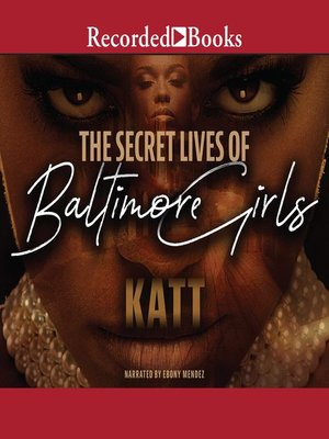 cover image of The Secret Lives of Baltimore Girls