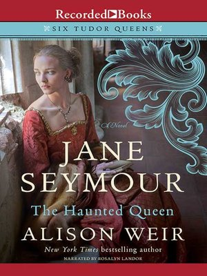 cover image of Jane Seymour--The Haunted Queen