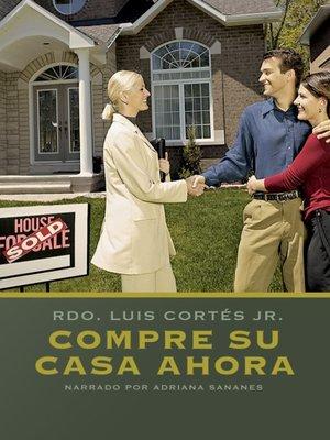 cover image of Compre su casa ahora