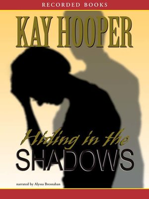cover image of Hiding in the Shadows