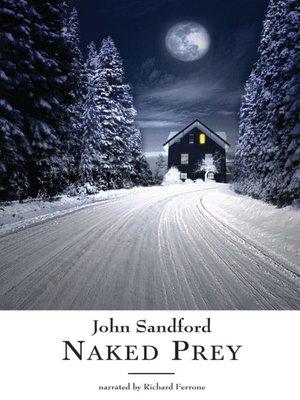 Naked Prey by John Sandford · OverDrive: ebooks