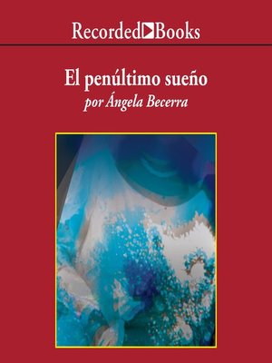 cover image of El penultimo sueno