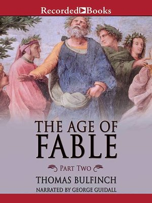 cover image of The Age of Fable: Part 2