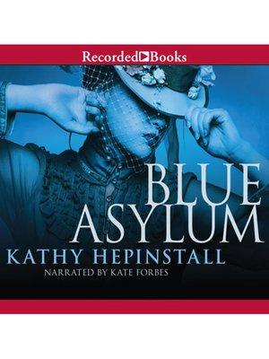cover image of The Blue Asylum