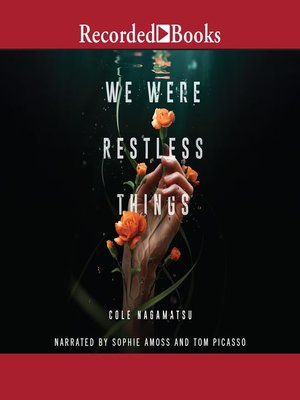 cover image of We Were Restless Things