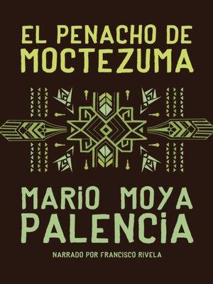 cover image of El penacho de Moctezuma