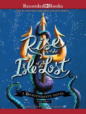 cover image of Rise of the Isle of the Lost