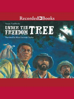 cover image of Under The Freedom Tree