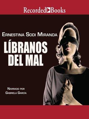 cover image of Libranos del mal