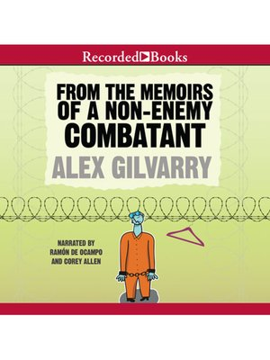 cover image of From the Memoirs of a Non-Enemy Combatant