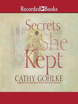cover image of Secrets She Kept