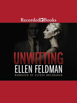 cover image of The Unwitting