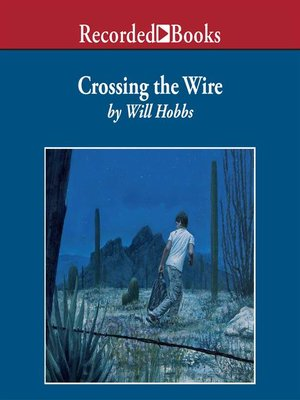cover image of Crossing the Wire