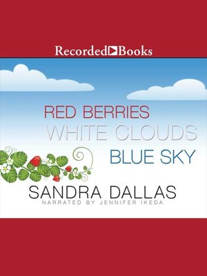 cover image of Red Berries, White Clouds, Blue Sky