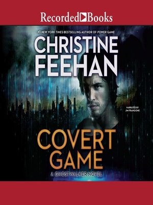 Covert Game By Christine Feehan Overdrive Ebooks Audiobooks And Videos For Libraries