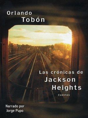 cover image of Las crónicas de Jackson Heights