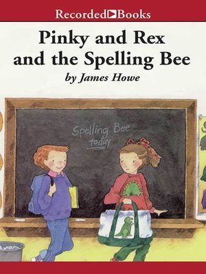 cover image of Pinky and Rex and the Spelling Bee