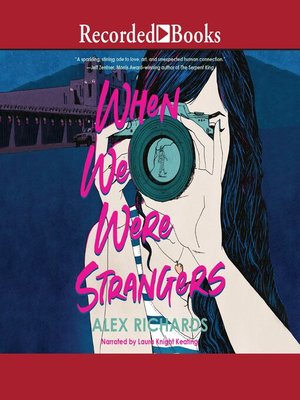 cover image of When We Were Strangers