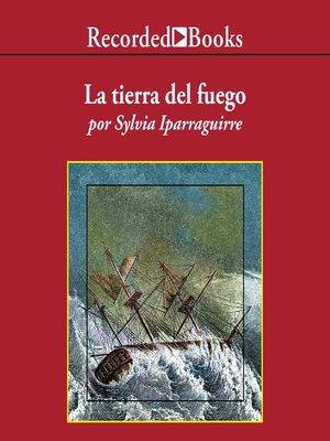 cover image of La Tierra del fuego (Earth of Fire)