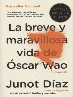 cover image of La breve y maravillosa vida de Oscar Wao