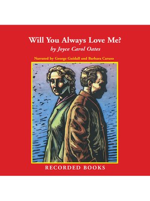 cover image of Will You Always Love Me?