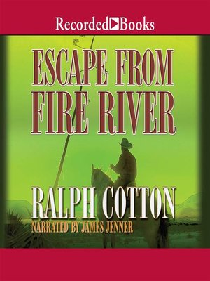 cover image of Escape from Fire River