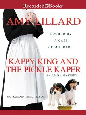 cover image of Kappy King and the Pickle Kaper