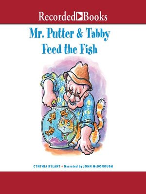 cover image of Mr. Putter & Tabby Feed the Fish