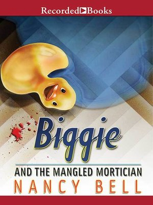 cover image of Biggie and the Mangled Mortician