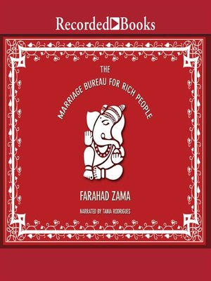 The Marriage Bureau for Rich People by Farahad Zama · OverDrive