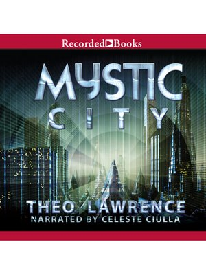cover image of Mystic City