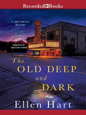 cover image of The Old Deep and Dark