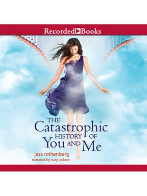 cover image of The Catastrophic History of You and Me
