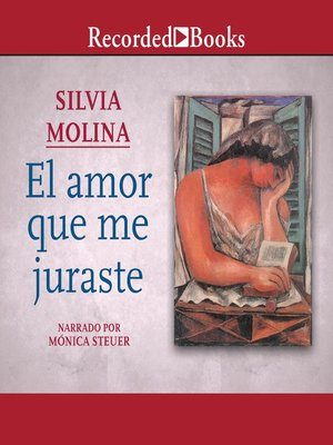 cover image of El amor que me juraste (The Love That You Swore to Me)