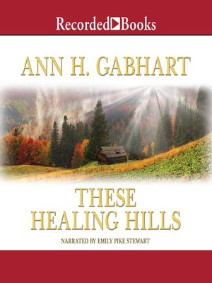 cover image of These Healing Hills