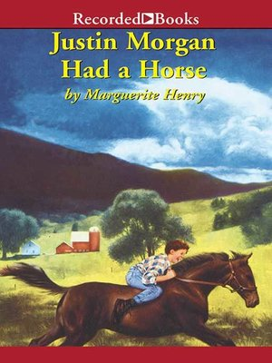 cover image of Justin Morgan Had a Horse